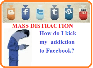 How do I kick my addiction to Facebook