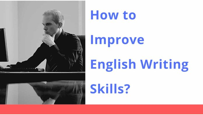 how_to_improve_english_writing_skills